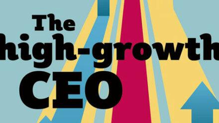 The High-Growth CEO